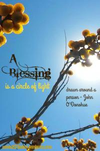 A blessing is a circle of light - summat2thinkon.wordpress.com