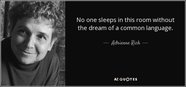quote-no-one-sleeps-in-this-room-without-the-dream-of-a-common-language-adrienne-rich-115-35-20